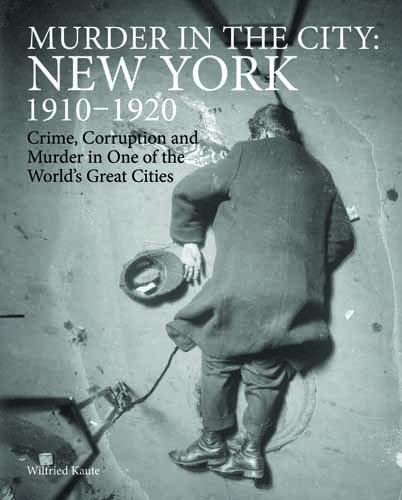 Murder in the City: New York 1910–1920