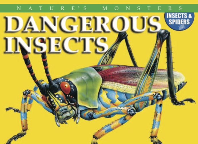 Nature's Monsters: Dangerous Insects