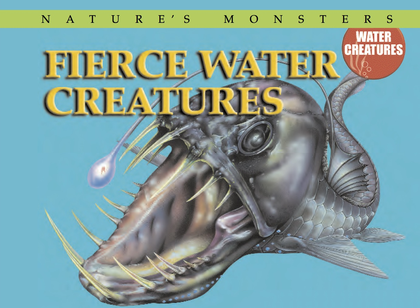 Nature's Monsters: Fierce Water Creatures