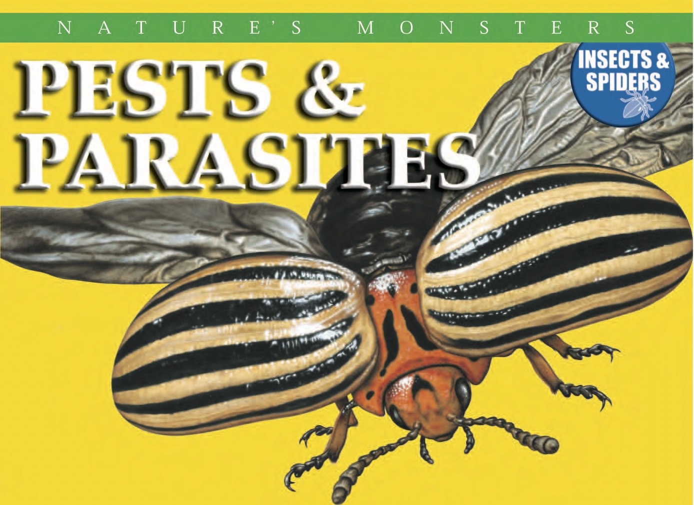 Nature's Monsters: Pests and Parasites