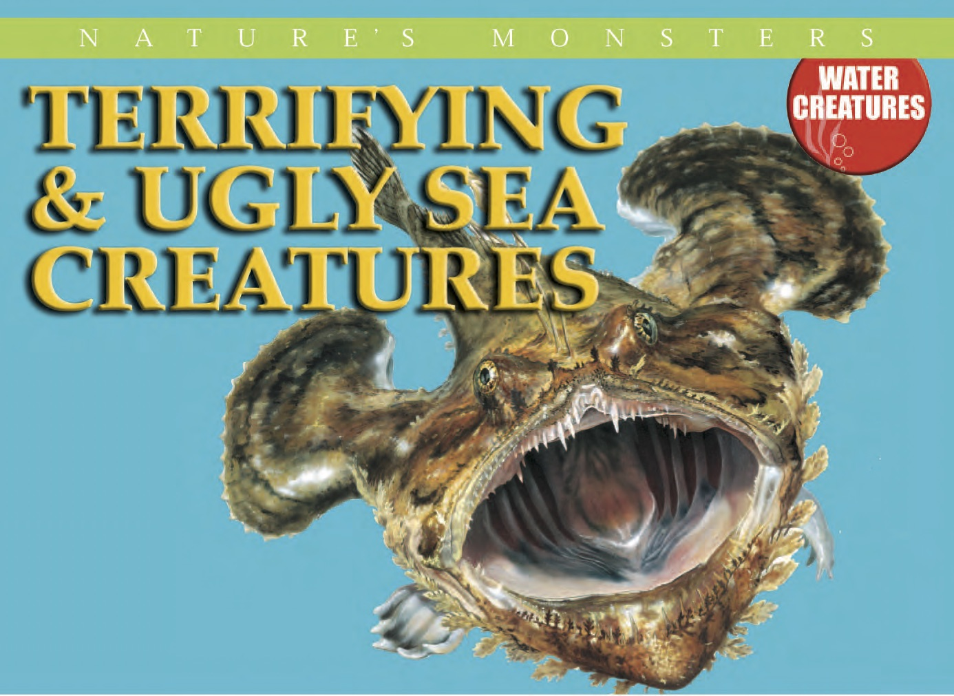 Nature's Monsters: Terrifying and Ugly Sea Creatures