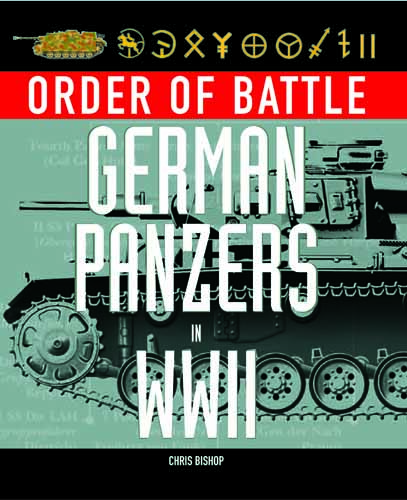 German Panzers in WWII: Order of Battle