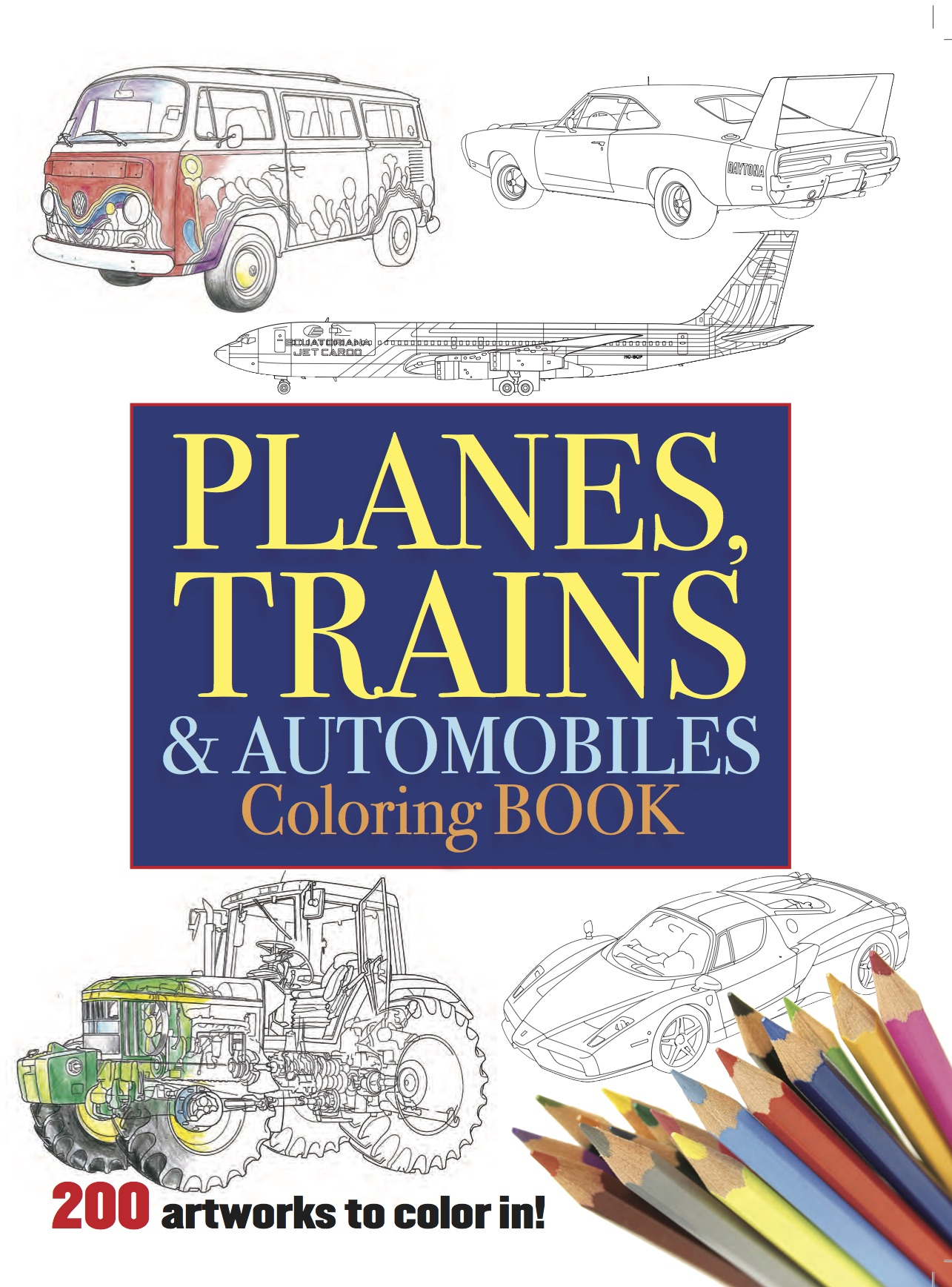 Planes, Trains & Automobiles Colouring Book