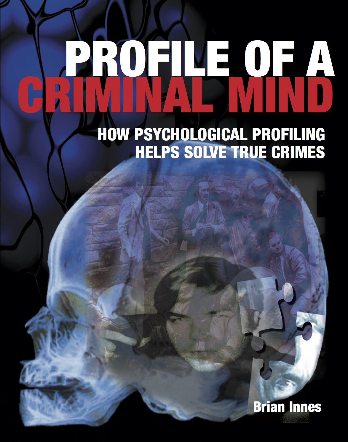 Profile of a Criminal Mind