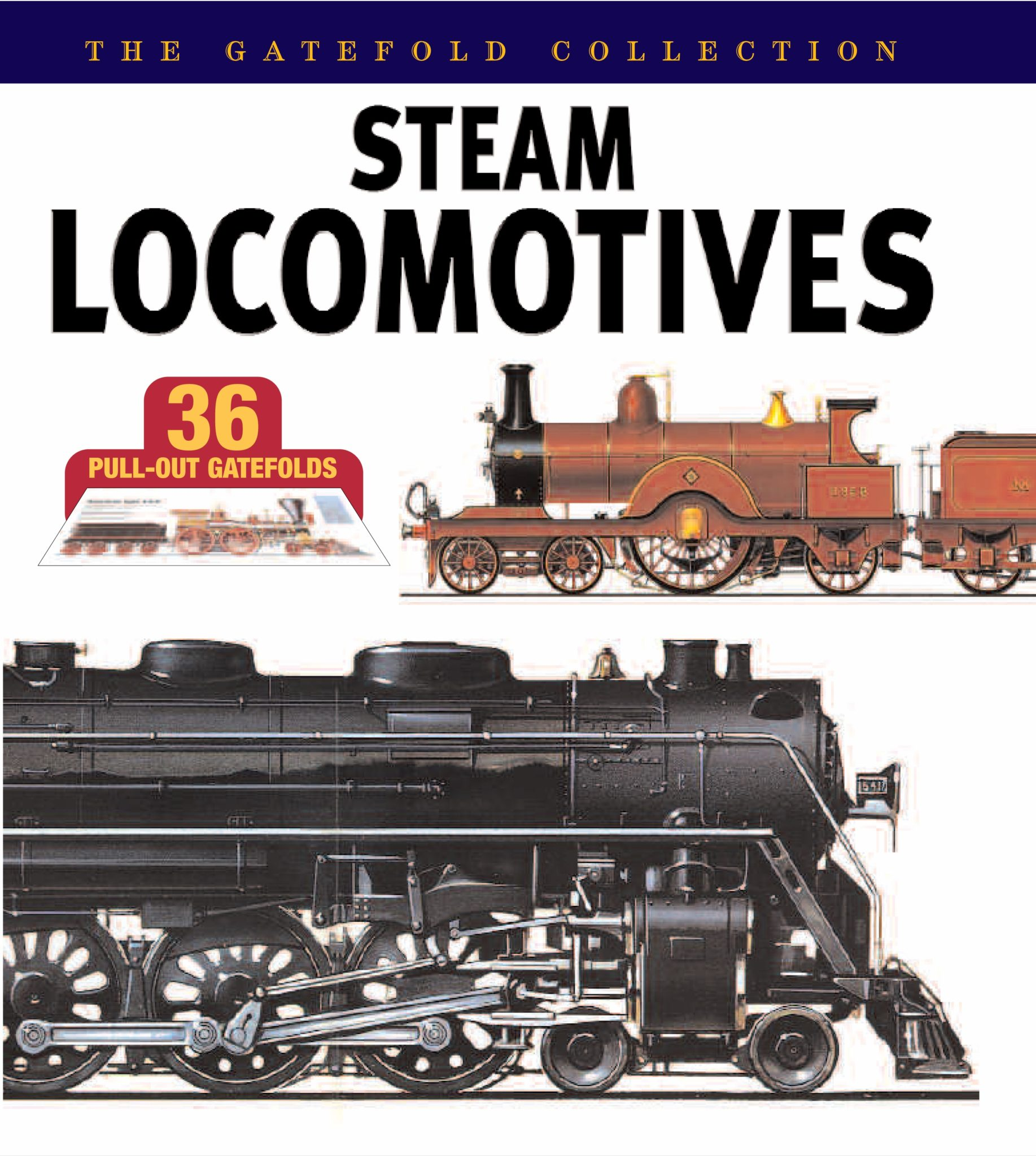 Steam Locomotives: The Gatefold Collection