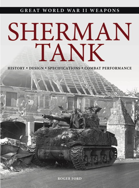 Sherman Tank: Great WWII Weapons