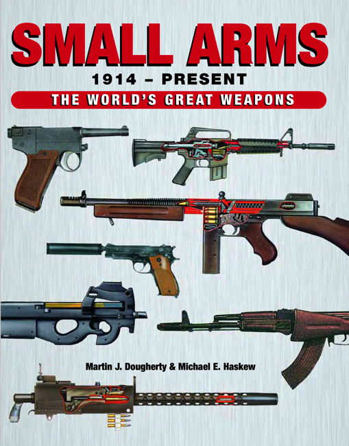 Small Arms: World's Great Weapons