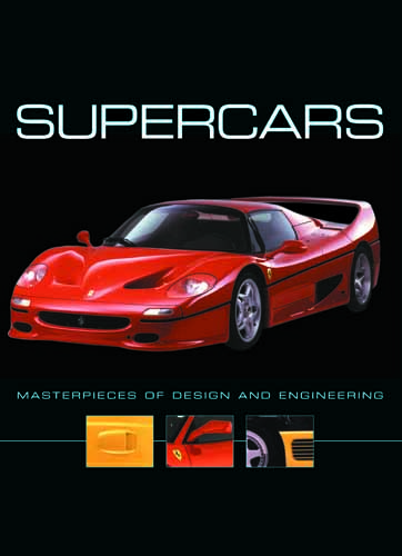 Supercars: Masterpieces of Engineering
