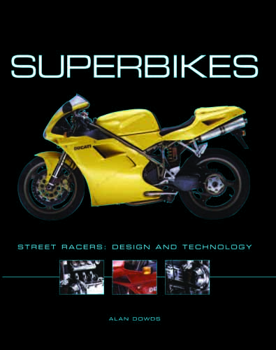 Superbikes: Masterpieces of Engineering