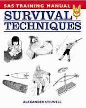 The SAS Training Manual of Survival Techniques