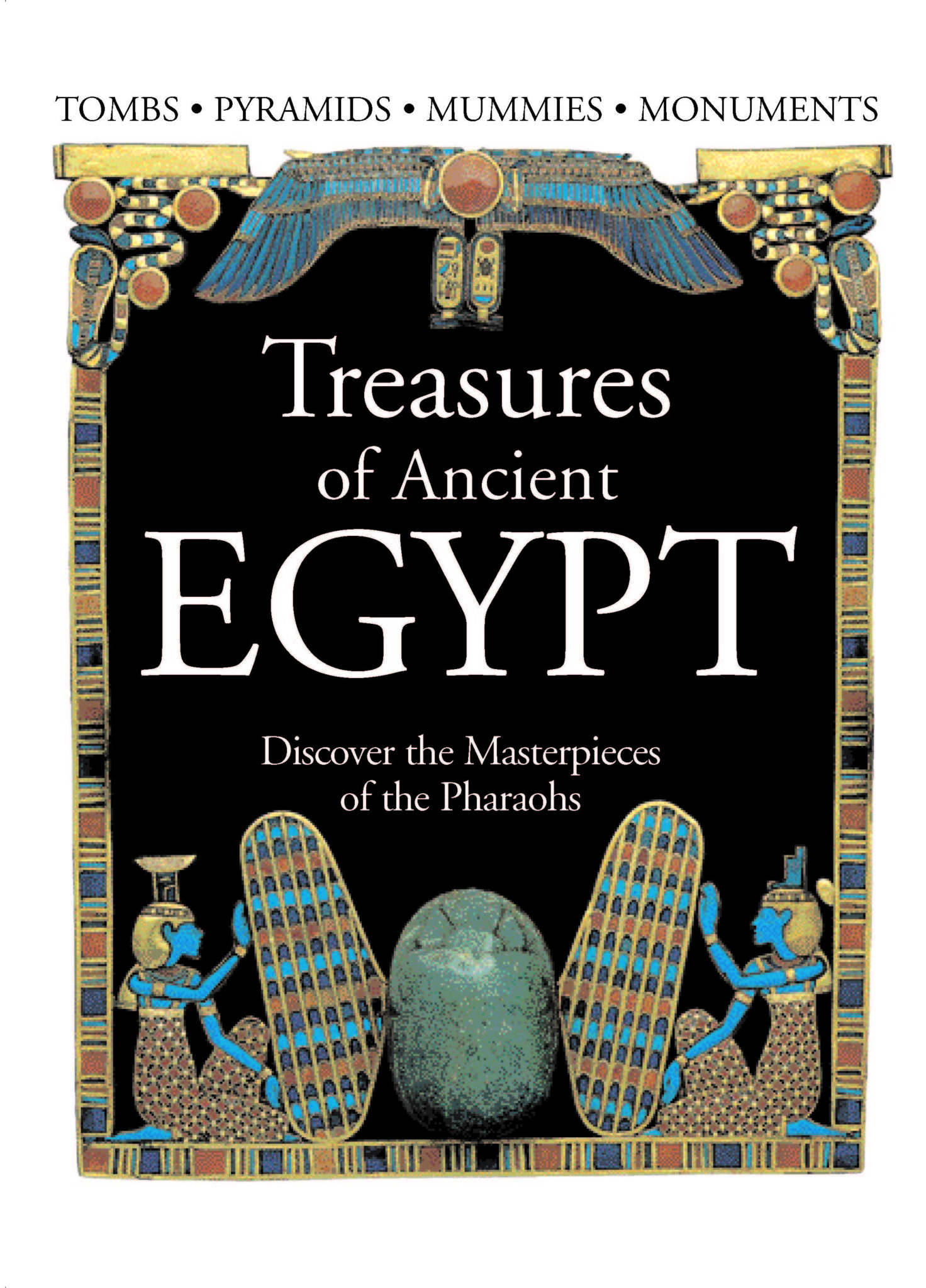 Treasures of Ancient Egypt [176pp]