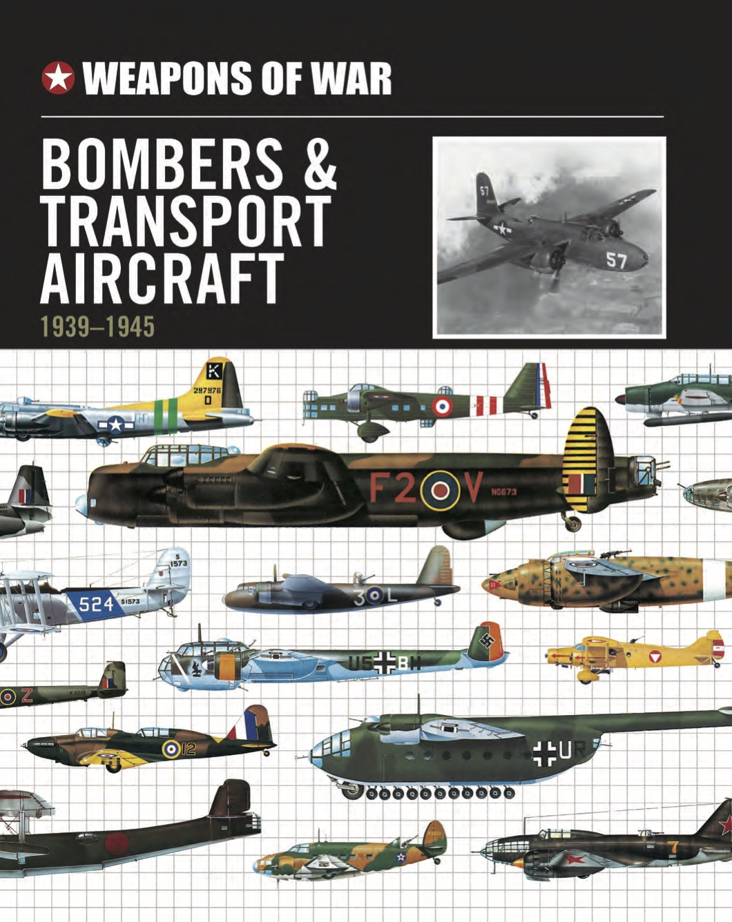 Bombers and Transport Aircraft 1939 to 1945 – Weapons of War