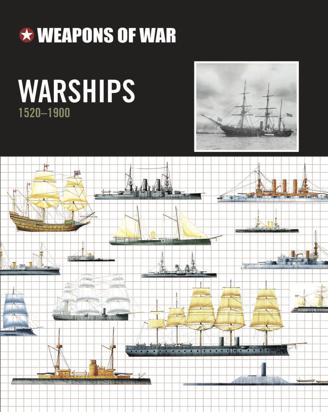 Warships 1520-1900 – Weapons of War
