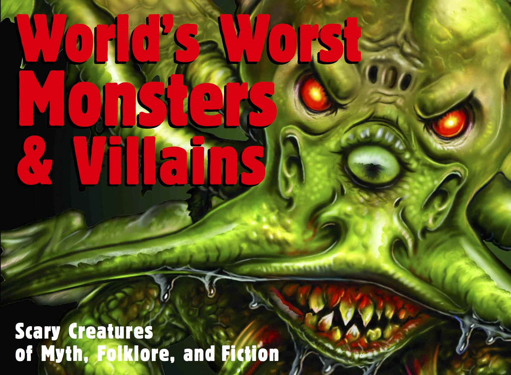 World's Worst Monsters & Villains