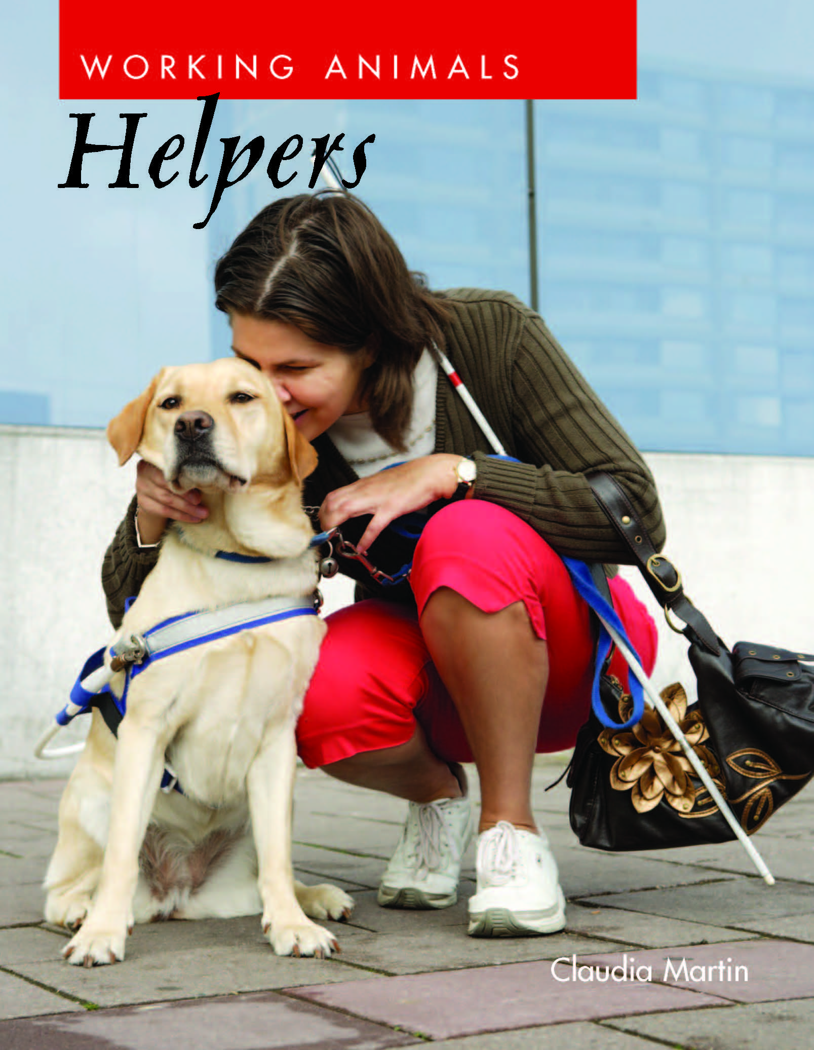 Working Animals: Helpers