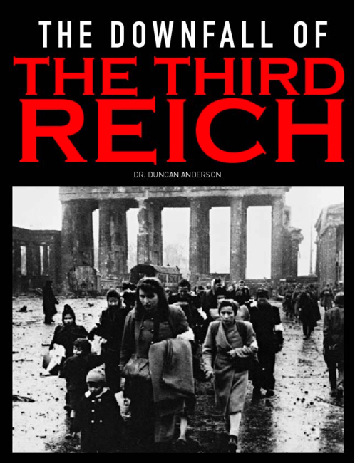 The Downfall of the Third Reich: Campaigns of WWII