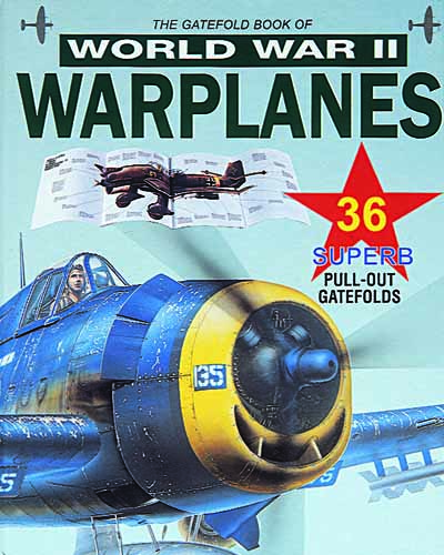 World War II Warplanes: The Gatefold Collection