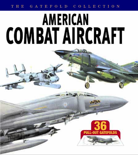 American Combat Aircraft: The Gatefold Collection