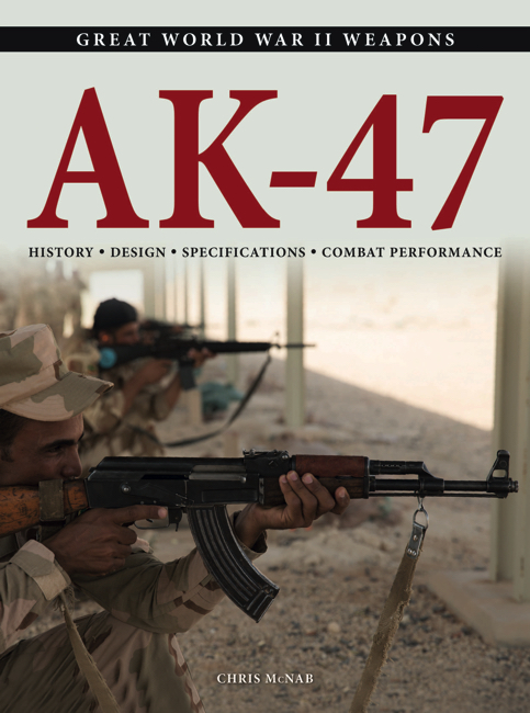 AK-47: Great WWII Weapons