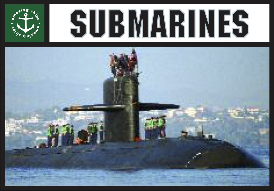 Amazing Ships: Submarines [Childrens series]