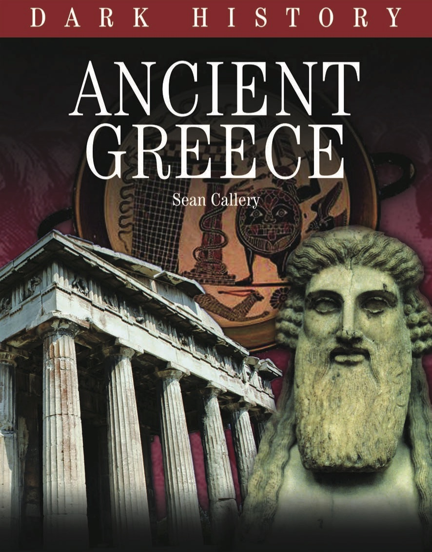Dark History: Ancient Greece