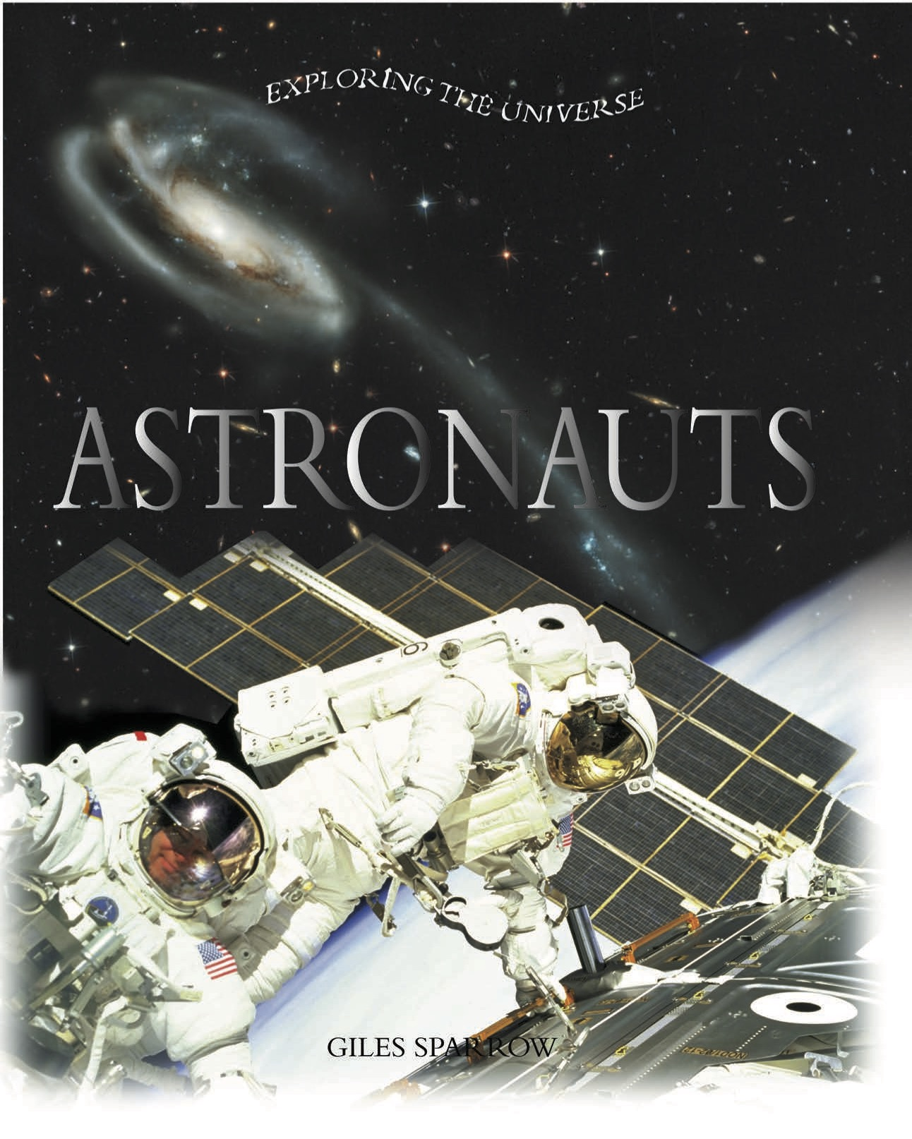 Exploring the Universe: Astronauts