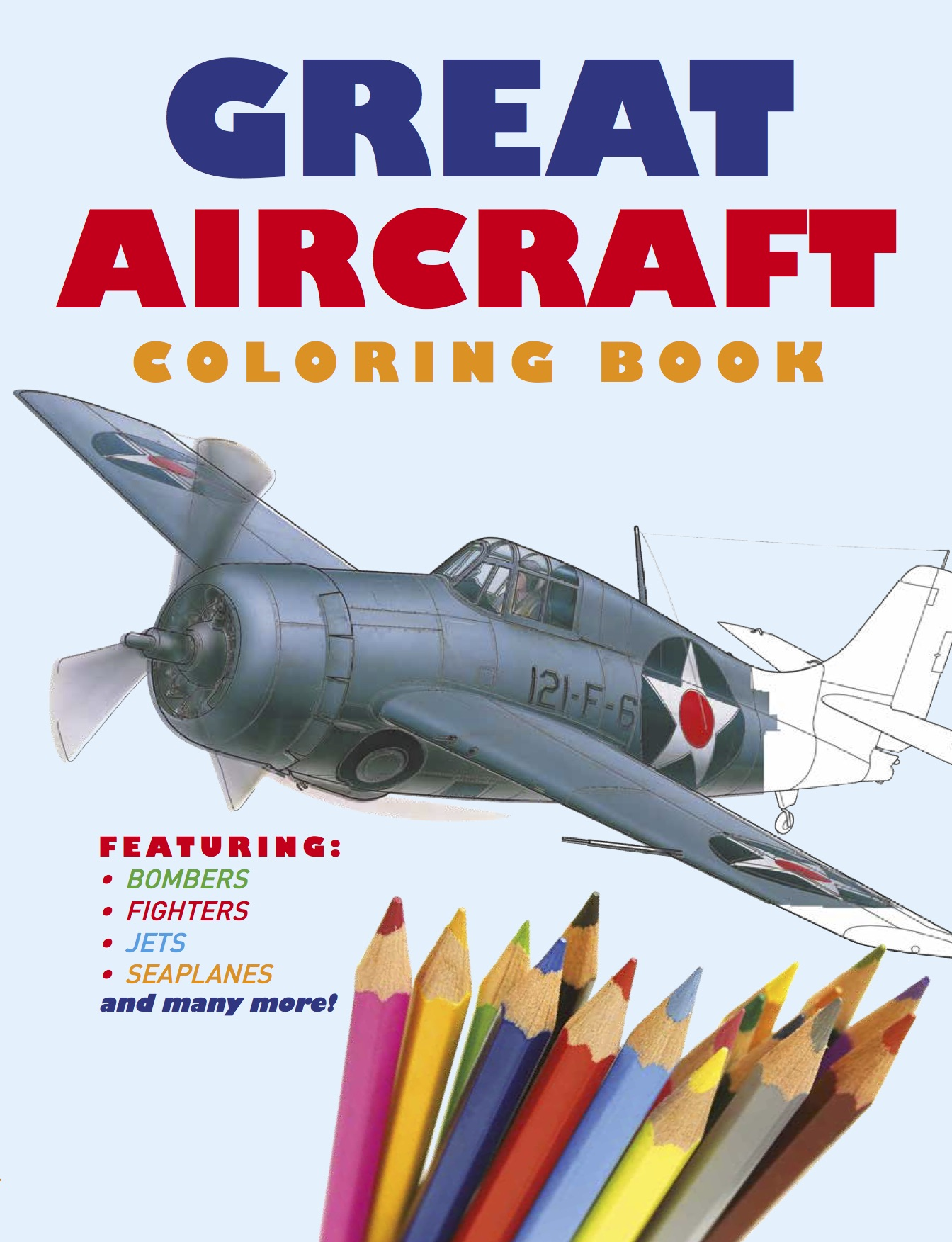 Great Aircraft Colouring Book