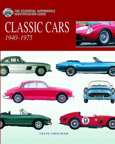 Classic Cars: The Essential Automobile Identification Guide