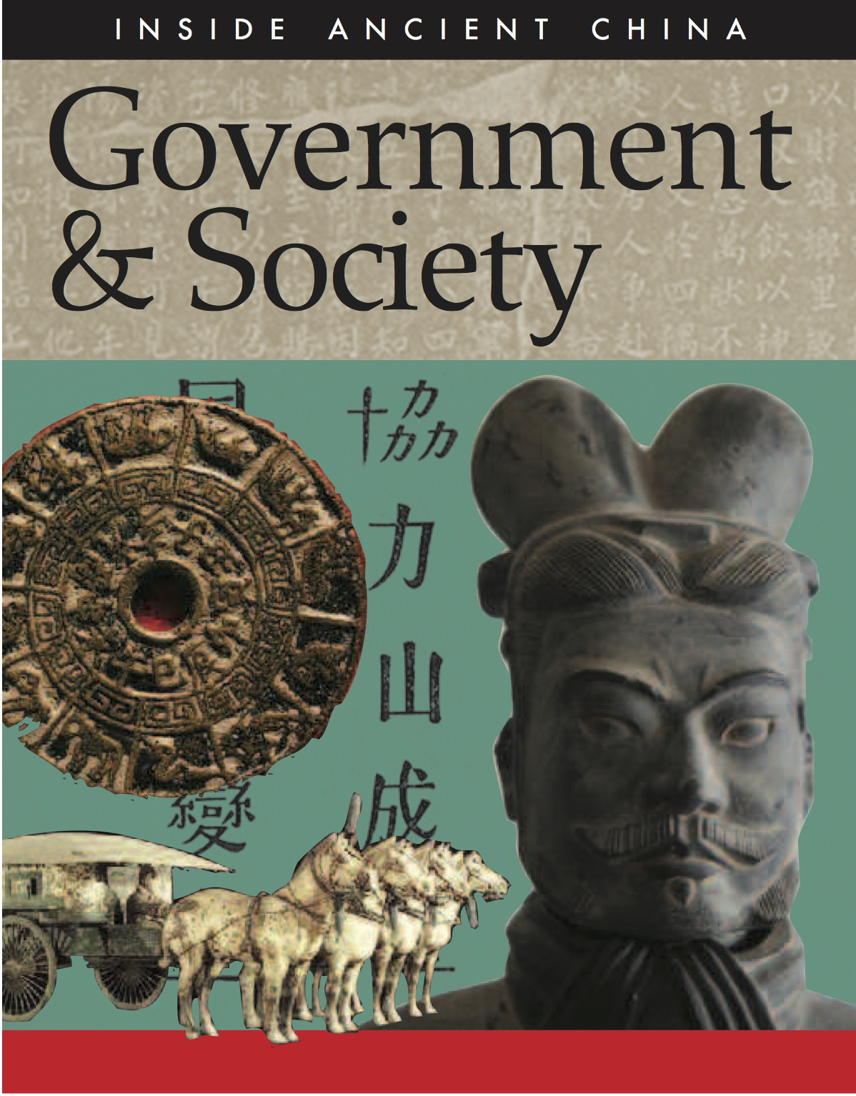 Inside Ancient China: Government & Society