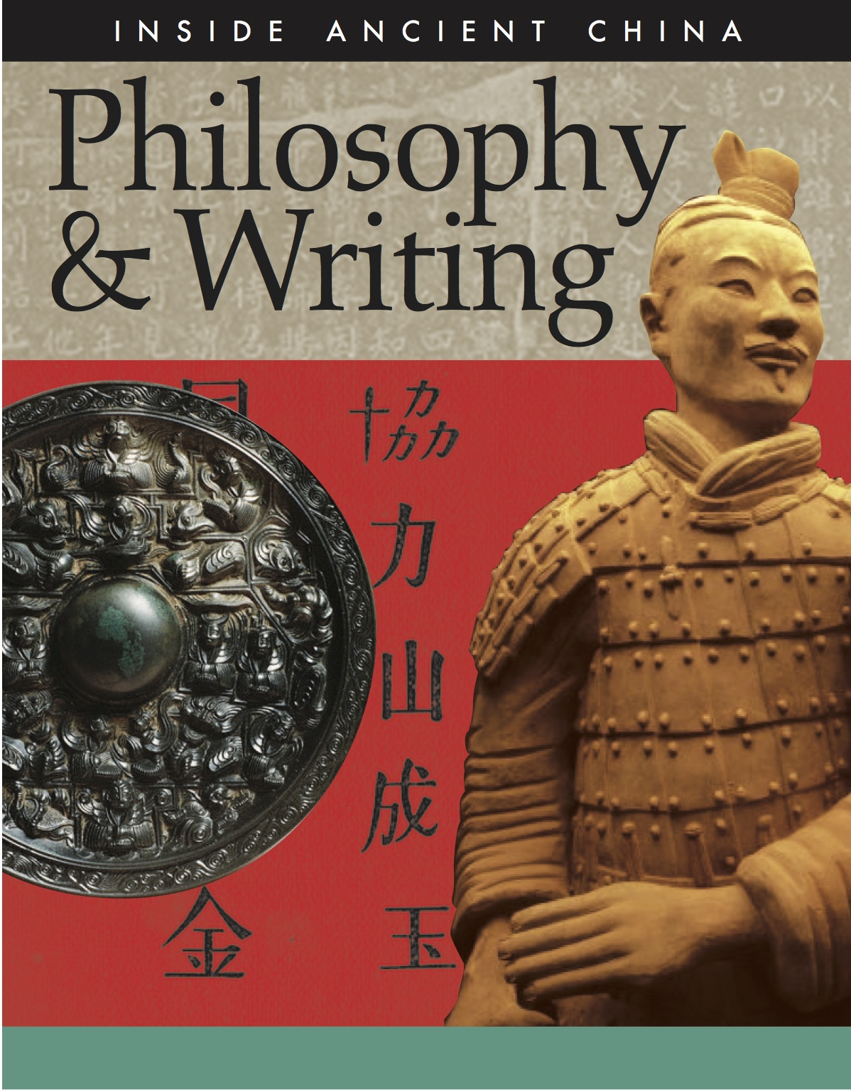 Inside Ancient China: Philosophy & Writing