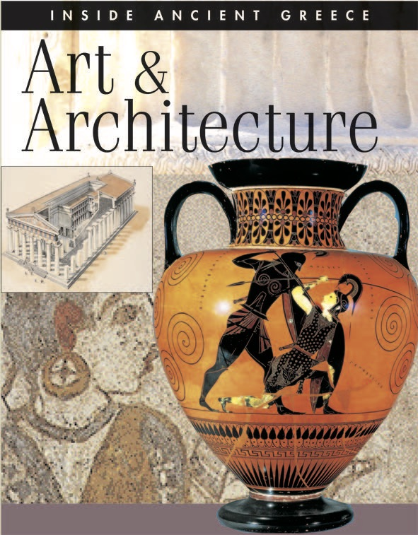Inside Ancient Greece: Art & Architecture