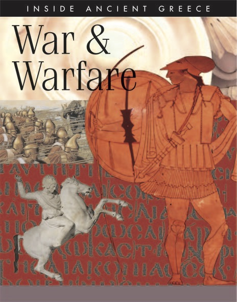 Inside Ancient Greece: War & Warfare