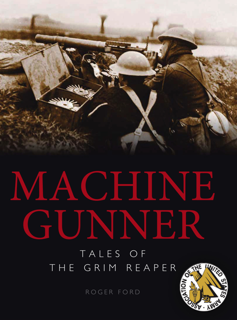 Machine Gunner: Tales of the Grim Reaper