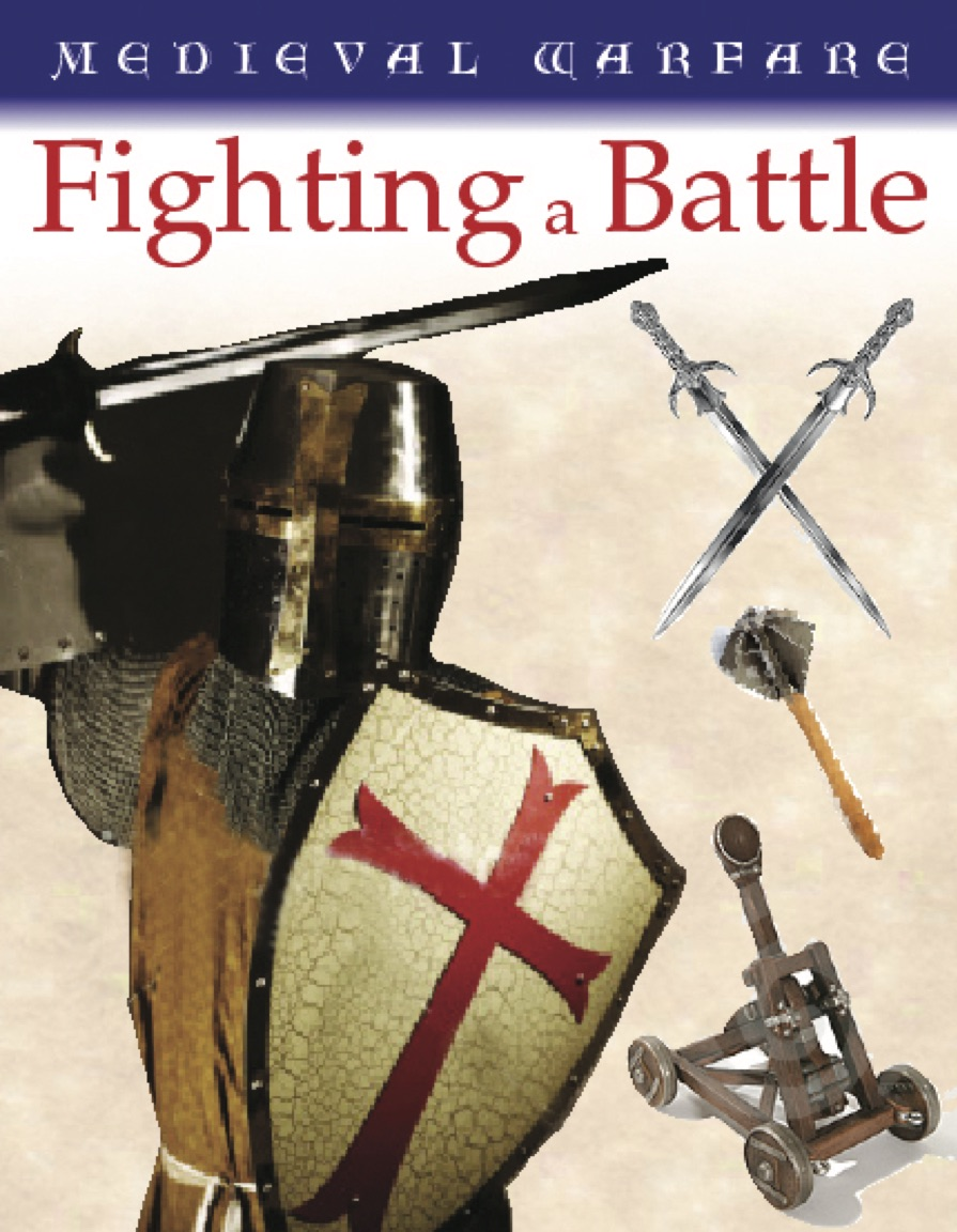 Medieval Warfare: Fighting a Battle