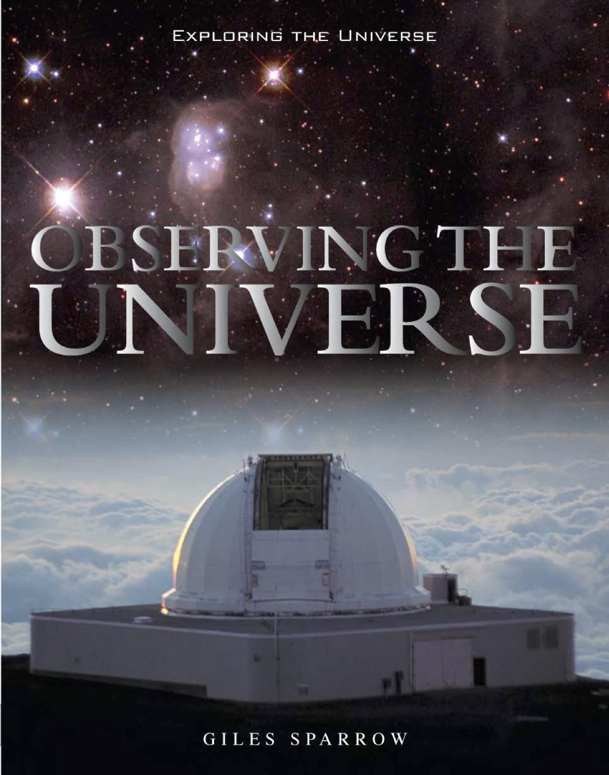 Exploring the Universe: Observing the Universe