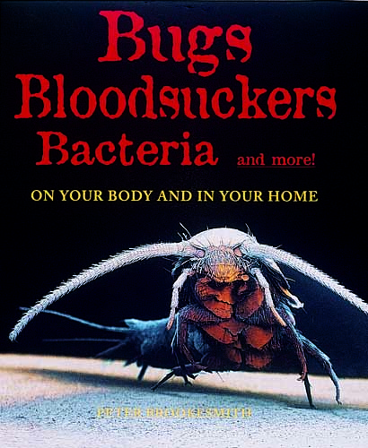 Bugs, Bloodsuckers, Bacteria and More!