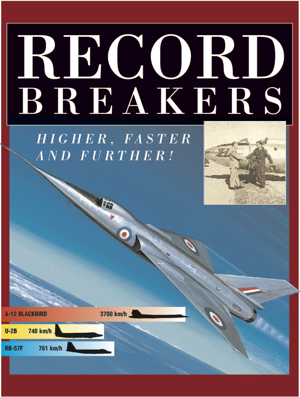 World Aircraft: Record Breakers