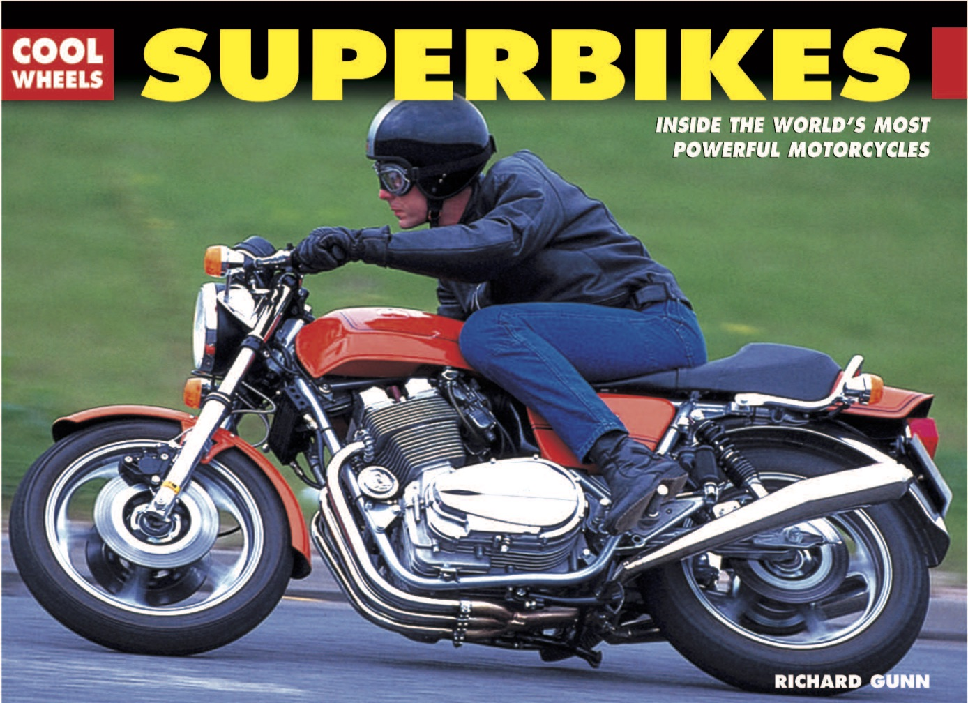 Cool Wheels: Superbikes