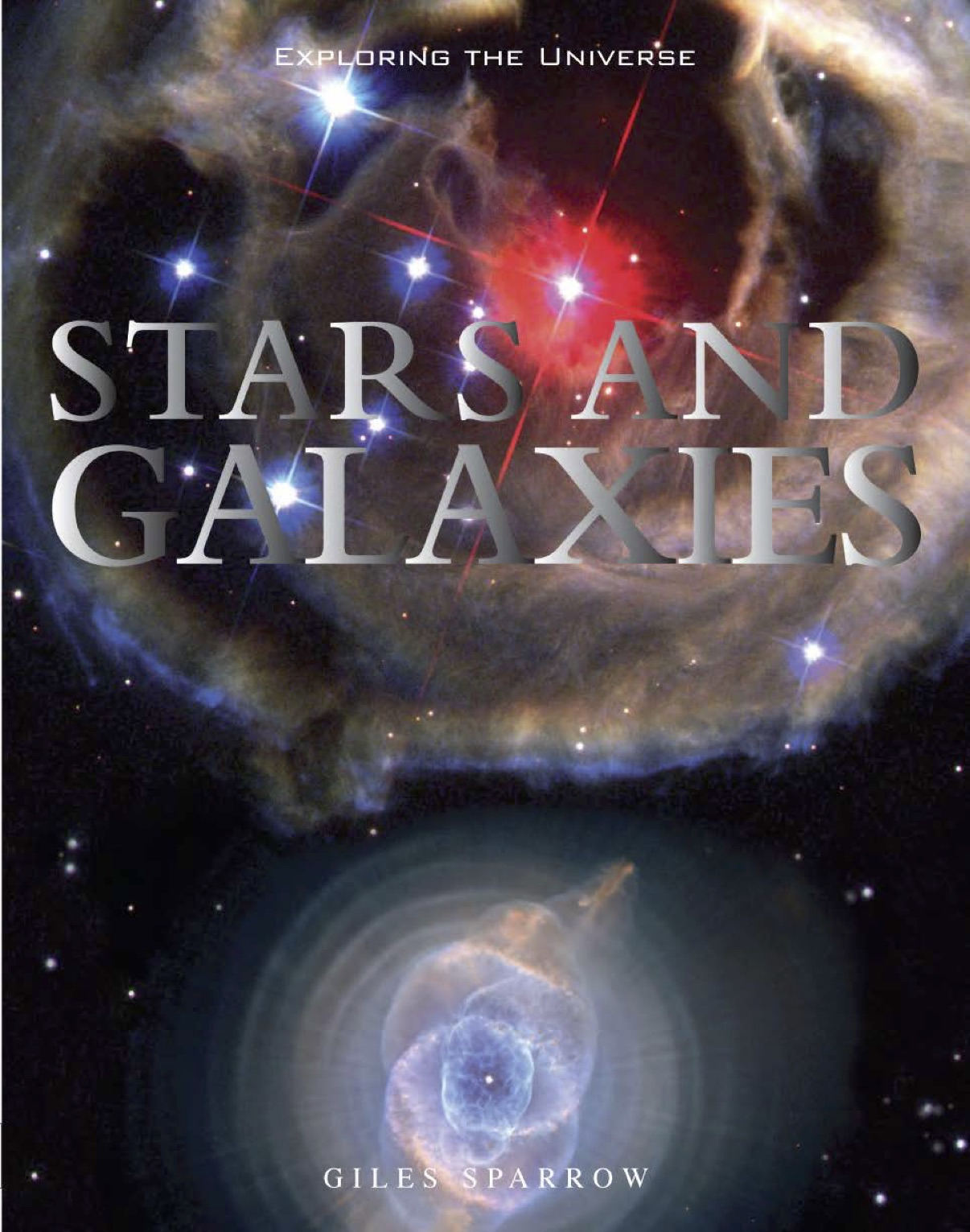 Exploring the Universe: Stars and Galaxies