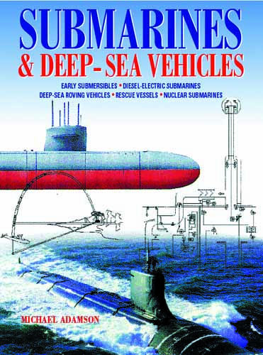 Submarines and Deep-Sea Vehicles