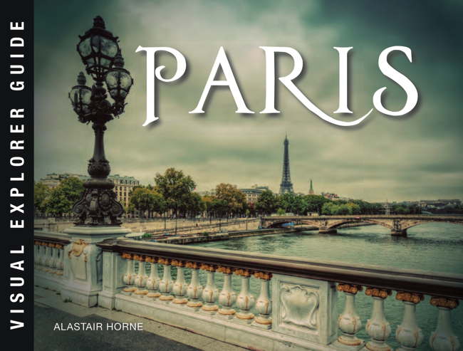 Paris: Visual Explorer Guide