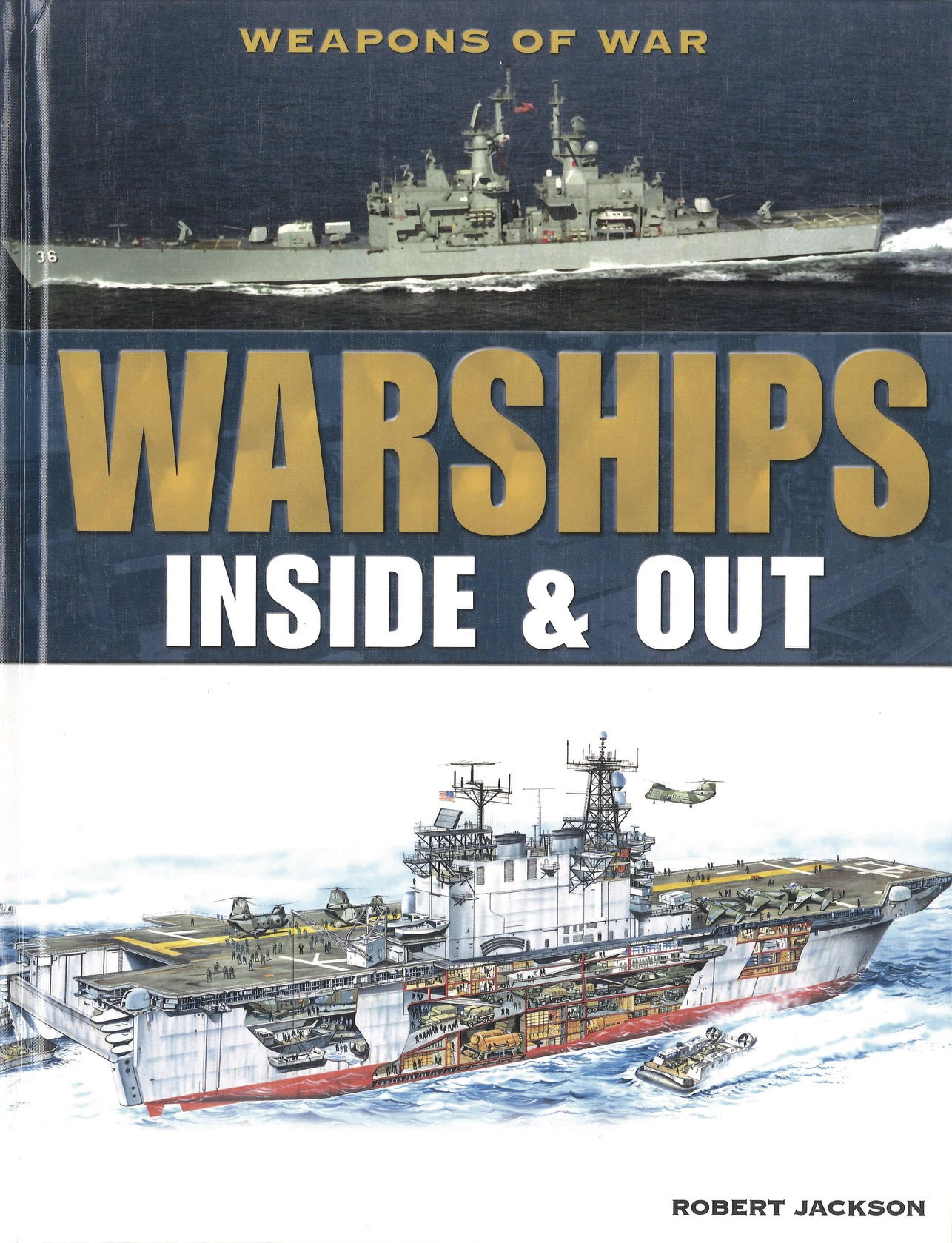 Inside & Out: Warships