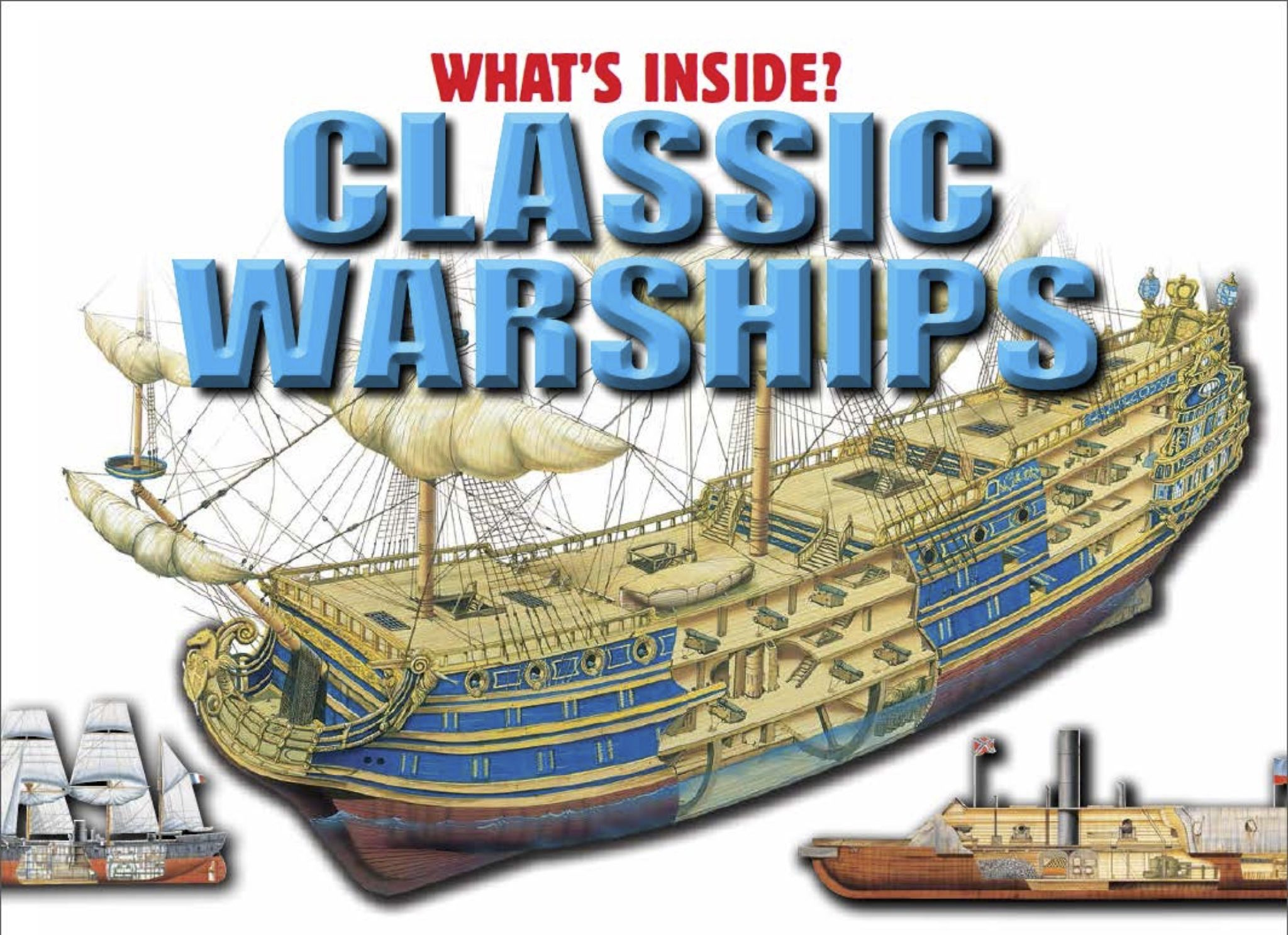 What's Inside? Classic Warships