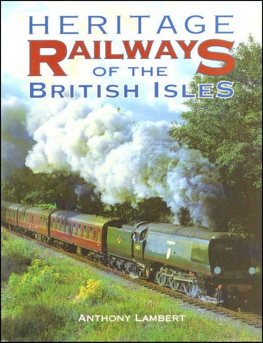 Heritage Railways of the British Isles