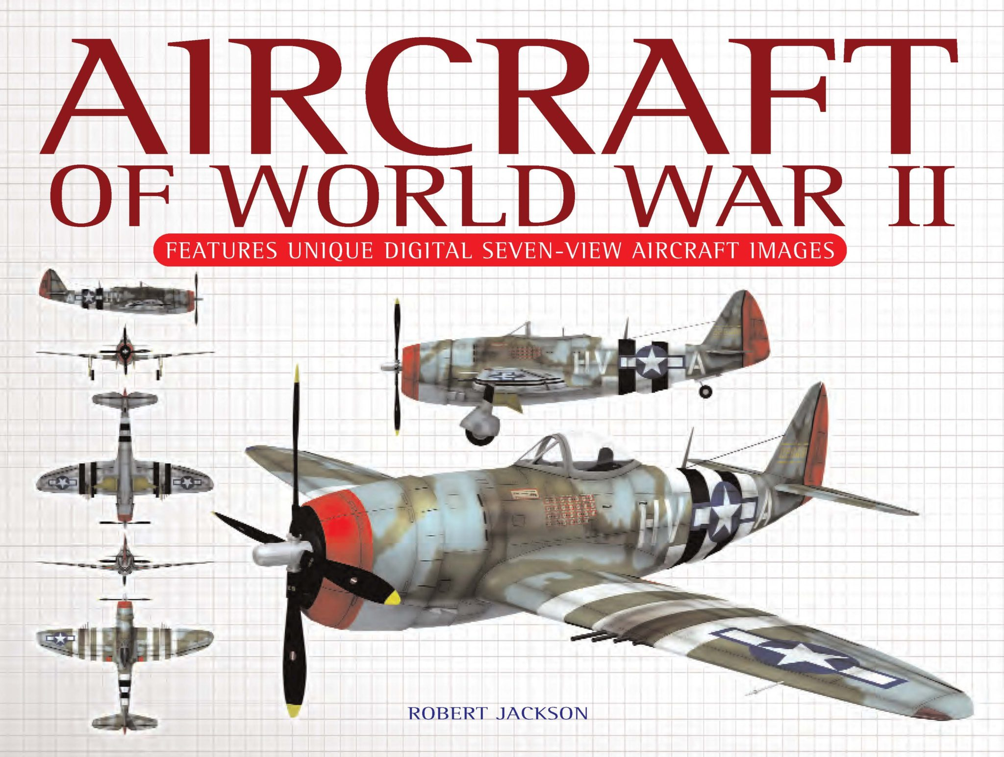 Aircraft of World War II: Seven View
