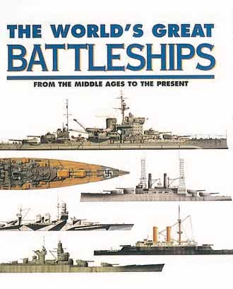 The World's Great Battleships