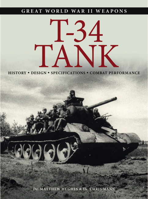 T-34 Tank: Great WWII Weapons