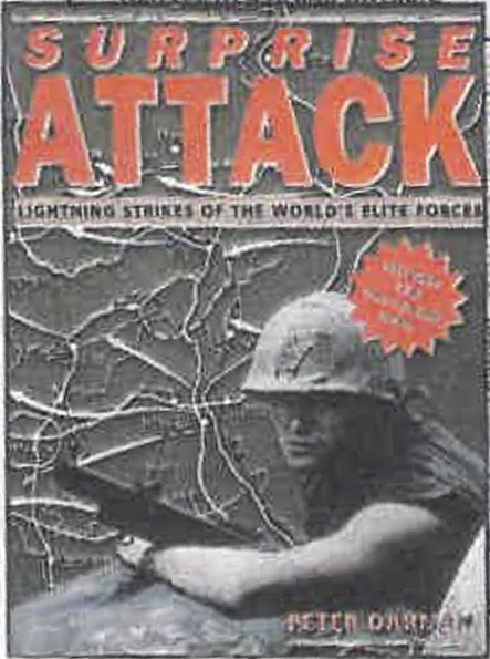 Surprise Attack: Lightning Strikes of the World's Elite Forces