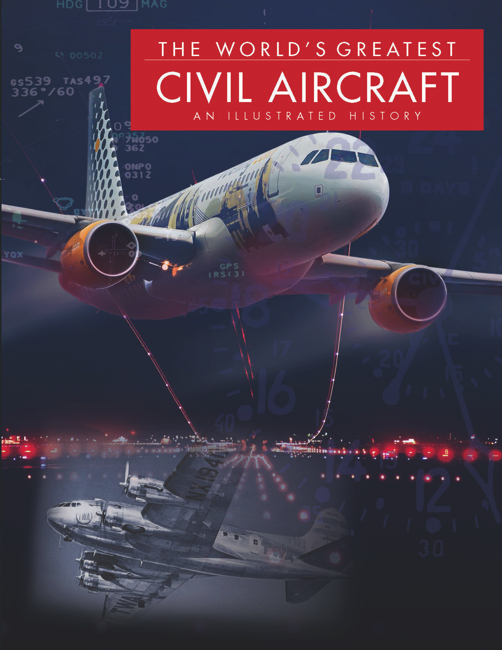 The World's Greatest Civil Aircraft