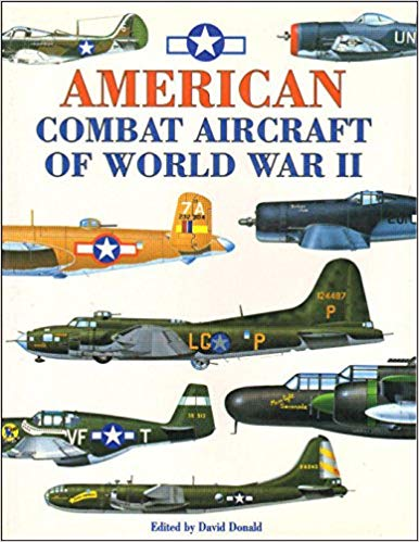 American Combat Aircraft of World War II